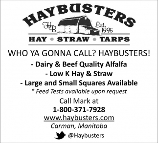 Who Ya Gonna Call? Haybusters!
