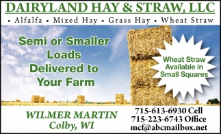 Semi or Smaller Loads Delivered to Your Farm