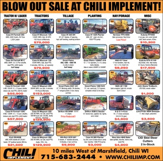 Blow Out Sale at Chili Implement
