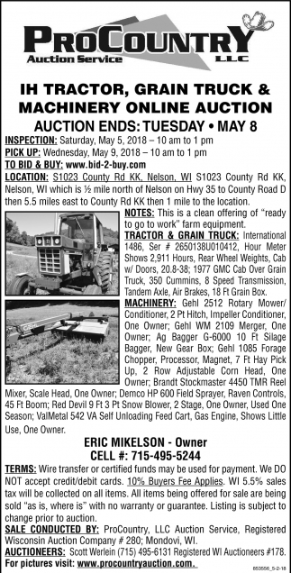 IH Tractor, Grain Truck & Machinery Online Auction